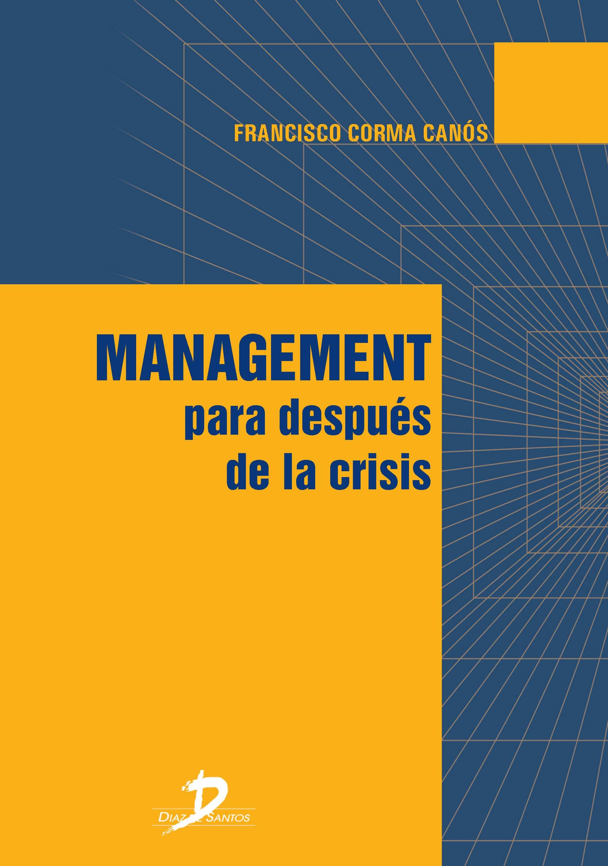 Management para después de la crisis