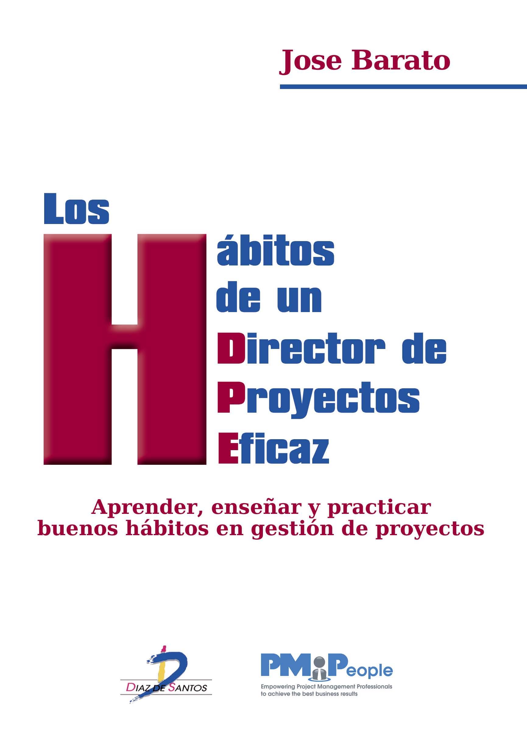 Los hábitos de un Director de Proyectos eficaz