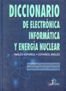 Diccionario de electrónica, informática y energía nuclear: [inglés-español, español-inglés]