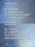 Diccionario de informática, telecomunicaciones y ciencias afines: inglés-español, español-inglés = Dictionary of computing, telecommunications, and related sciences