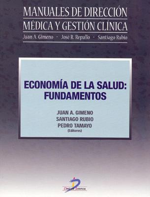 Portada de Economía de la salud: Fundamentos