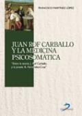 Juan Rof Carballo y la medicina psicosomática: