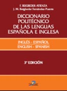 Diccionario politécnico de las lenguas española e inglesa. Vol I: = Polytechnic dictionary of spanish and english languages v. 1 Inglés-español = english-spanish