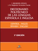 Diccionario politécnico de las lenguas española e inglesa. Vol. II: = Polytechnic dictionary of spanish and english languages v. 2 Español-inglés = spanish-english