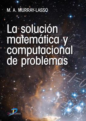 La solución matemática computacional de problemas