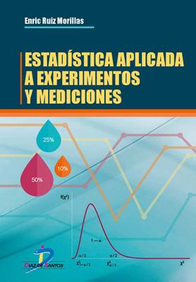 Estadística aplicada a experimentos y mediciones