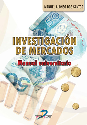 Investigación de mercados: Manual universitario