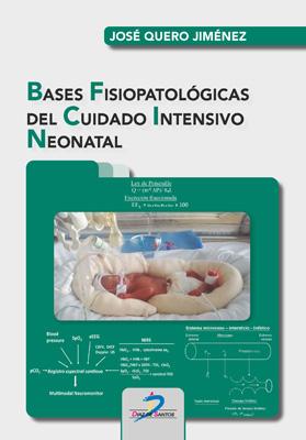 Bases fisiopatológicas del cuidado intensivo neonatal