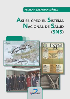 Así se creó el Sistema Nacional de Salud (SNS)