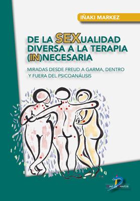 De la SEXualidad diversa a la terapia (in)necesaria