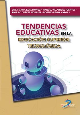 Tendencias educativas en la educación superior tecnológica