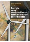 Energía, agua, medioambiente, territorialidad y sostenibilidad