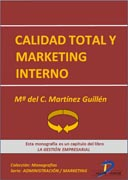 Calidad total y marketing interno: La gestión empresarial