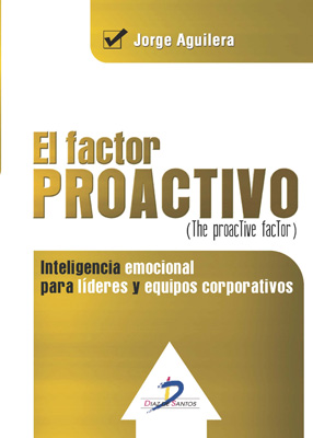 El factor proactivo. (The proactive factor)